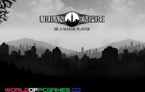 Urban Empire Free Download PC Game By Worldofpcgames.co