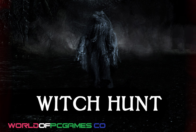 Witch Hunt Free Download PC Game By Worldofpcgames.co
