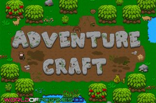 Adventure Craft Free Download PC Game By Worldofpcgames.co
