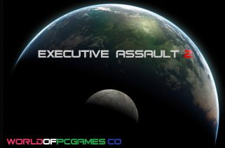 Executive Assault 2 Free Download PC Game By Worldofpcgames.co