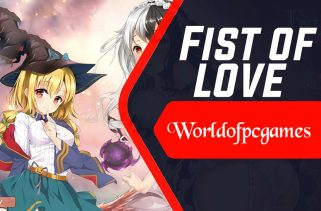 Fist Of Love Free Download PC Game By Worldofpcgames.co