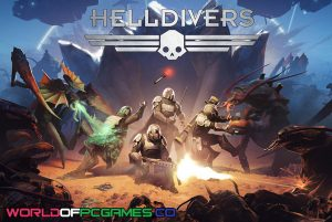 Helldivers A New Hell Edition Free Download PC Game By Worldofpcgames.co