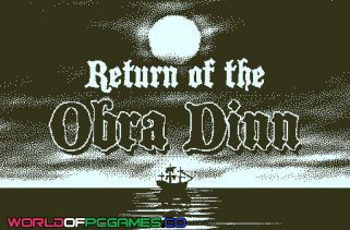 Return Of The Obra Dinn Free Download PC Game By Worldofpcgames.co