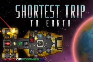 Shortest Trip To Earth Free Download PC Game By Worldofpcgames.co