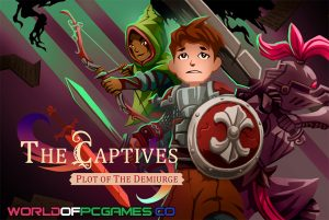 The Captives Plot Of The Demiurge Free Download PC Game By Worldofpcgames.co