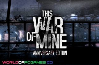 This War Of Mine Free Download PC Game By Worldofpcgames.co