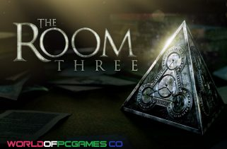 The Room Three Free Download PC Game By Worldofpcgames.co