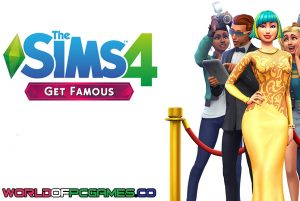 The Sims 4 Get Famous Free Download PC Game By Worldofpcgames.co