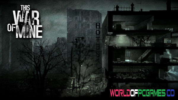 This War Of Mine Stories The Last Broadcast Free Download PC Game By Worldofpcgames.co