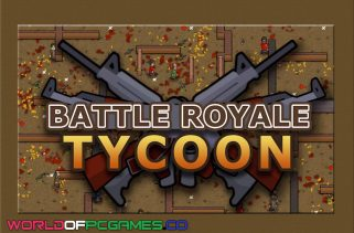 Battle Royale Tycoon Free Download PC Game By Worldofpcgames.co