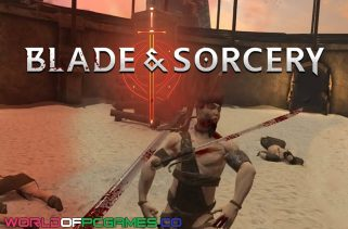 Blade And Sorcery Free Download PC Game By Worldofpcgames.co