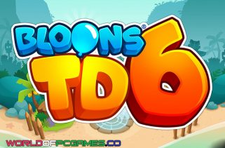 Bloons TD 6 Free Download PC Game By Worldofpcgames.co