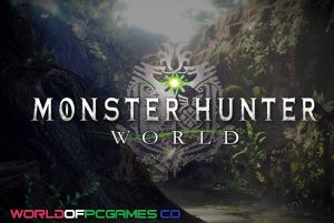 Monster Hunter World Free Download PC Game By Worldofpcgames.co