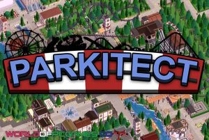 Parkitect Free Download PC Game By Worldofpcgames.co