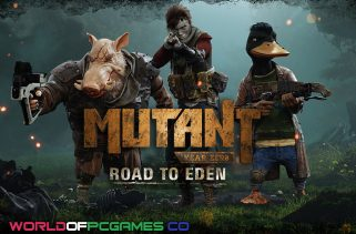 Mutant Year Zero Road To Eden Free Download PC Game By Worldofpcgames.co