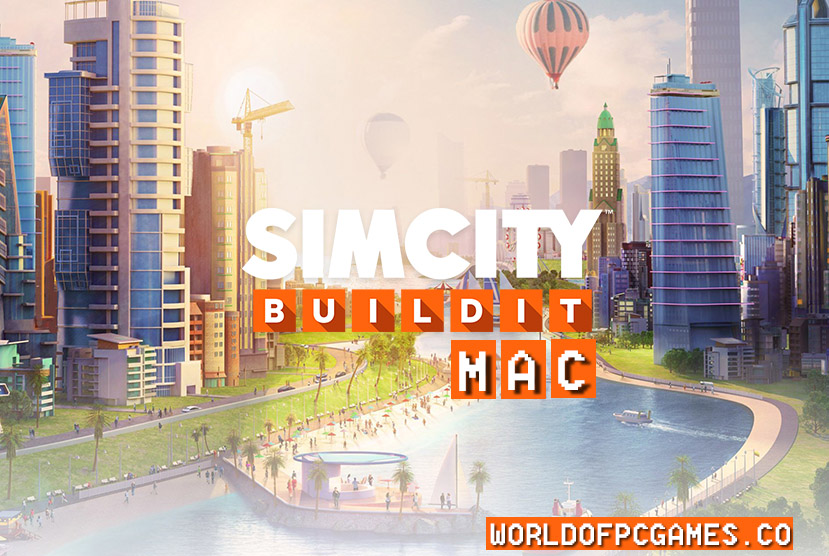 SimCity Mac OS Free Download PC Game By Worldofpcgames.co