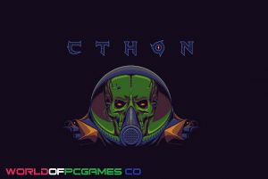 Cthon Free Download PC Game By Worldofpcgames.co