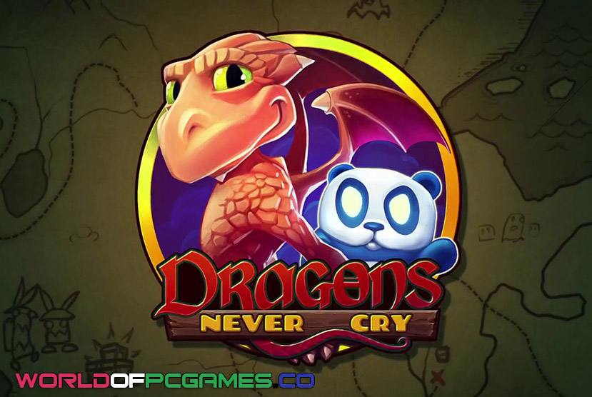 Dragons Never Cry Free Download PC Game By Worldofpcgames.co