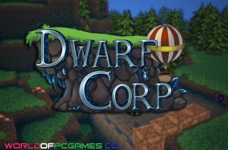 DwarfCorp Free Download PC Game By Worldofpcgames.co