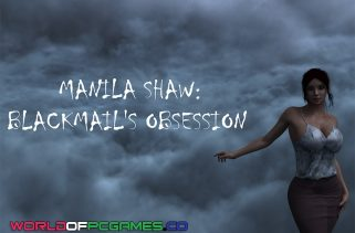 Manila Shaw Blackmail's Obsession Free Download PC Game By Worldofpcgames.co