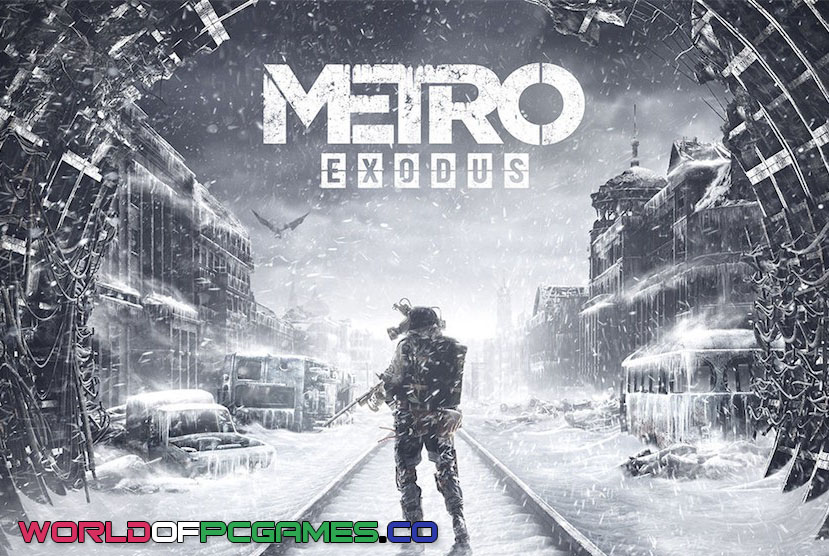 Metro Exodus Free Download PC Game By Worldofpcgames.co