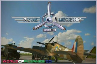 Plane Mechanic Simulator Free Download PC Game By Worldofpcgames.co