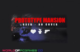 Prototype Mansion Free Download PC Game By Worldofpcgames.co