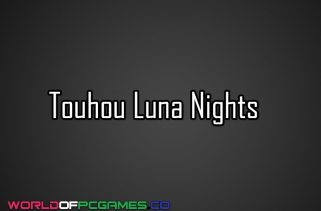 Touhou Luna Nights Free Download PC Game By Worldofpcgames.co