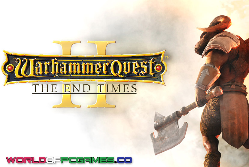 Warhammer Quest 2 The End Times Free Download PC Game By Worldofpcgames.co