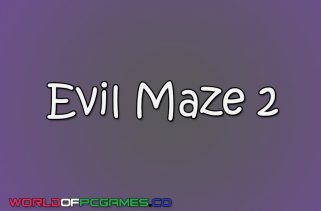 Evil Maze 2 Free Download By Worldofpcgames.co