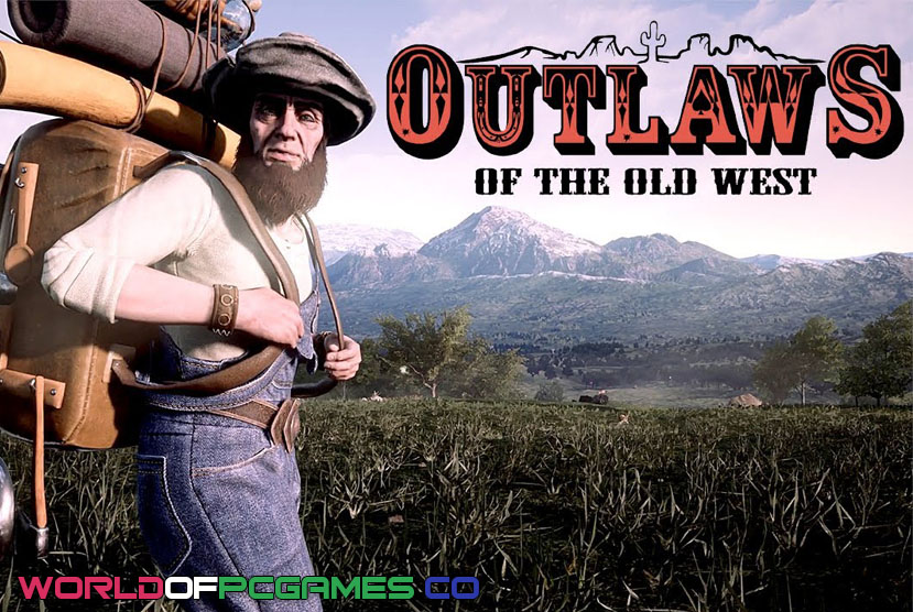 Outlaws Of The Old West Free Download PC Game By Worldofpcgames.co