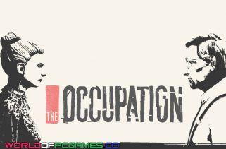 The Occupation Free Download PC Game By Worldofpcgames.co