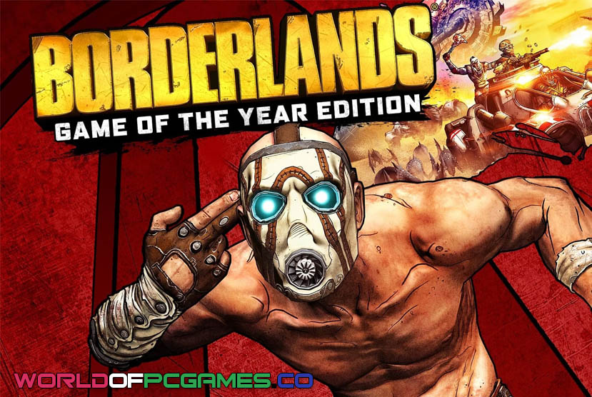 Borderlands Game Of The Year Enhanced Free Download By Worldofpcgames.co