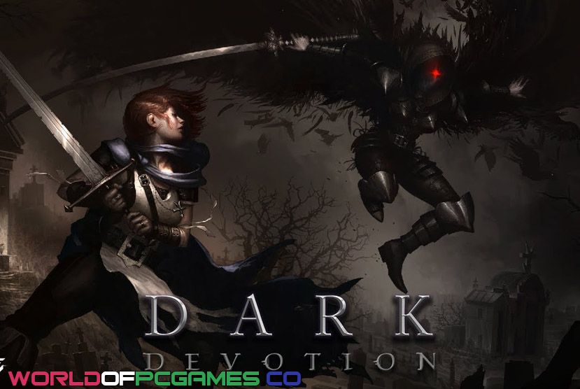 Dark Devotion Free Download PC Game By Worldofpcgames.co