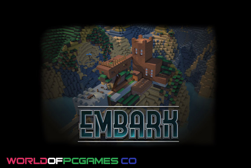 Embark Free Download PC Game By Worldofpcgames.co