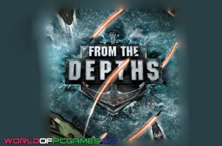From The Depths Free Download PC Game By Worldofpcgames.co