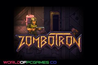Zombotron Free Download PC Game By Worldofpcgames.co