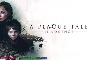 A Plague Tale Innocence Free Download PC Game By Worldofpcgames.co