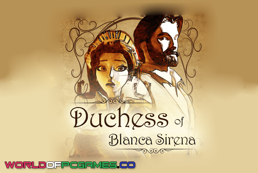 Duchess Of Blanca Free Download PC Game By Worldofpcgames.co