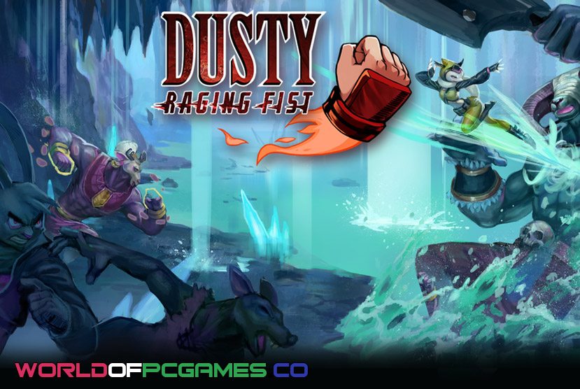 Dusty Raging Fist Free Download PC Game By Worldofpcgames.co