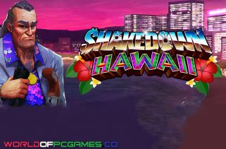 Shakedown Hawaii Free Download PC Game By Worldofpcgames.co