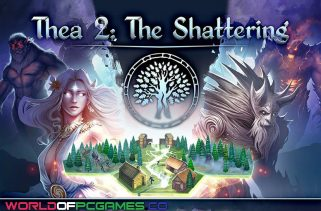 Thea 2 The Shattering Free Download PC Game By Worldofpcgames.co