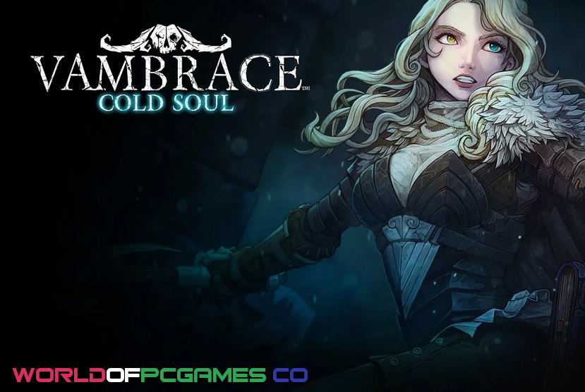 Vambrace Cold Soul Free Download By Worldofpcgames.co