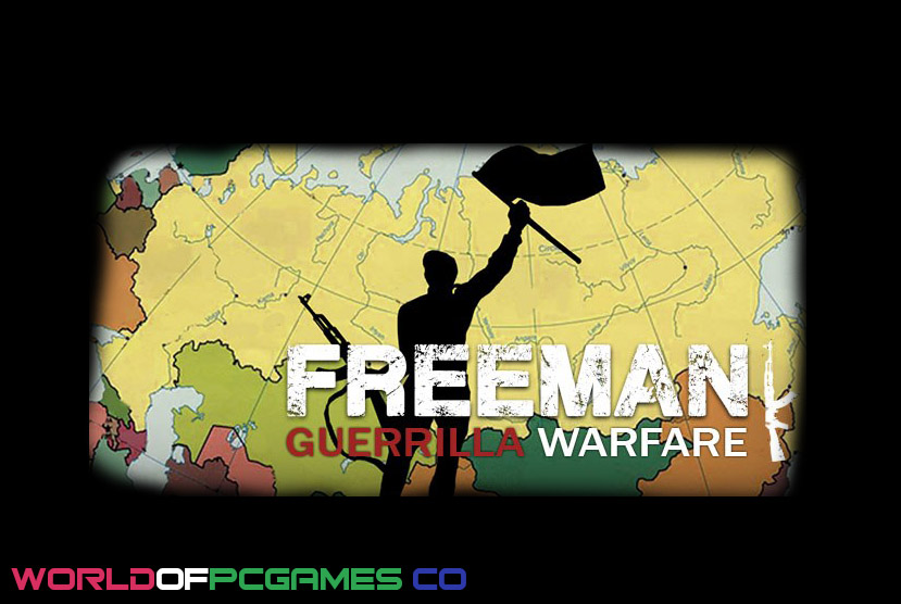 Freeman Guerrilla Warfare Free Download By Worldofpcgames.co