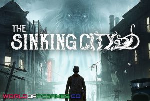 The Sinking City Free Download By Worldofpcgames.co