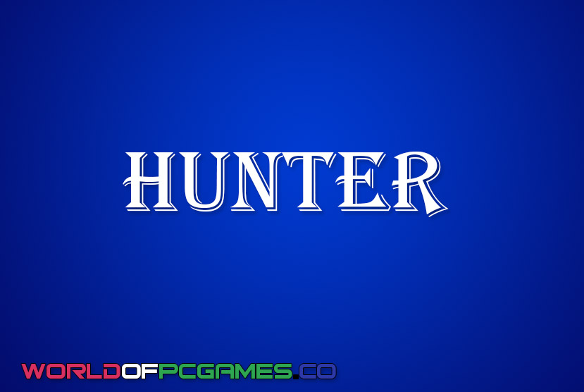 Hunter Free Download PC Game By Worldofpcgames.co