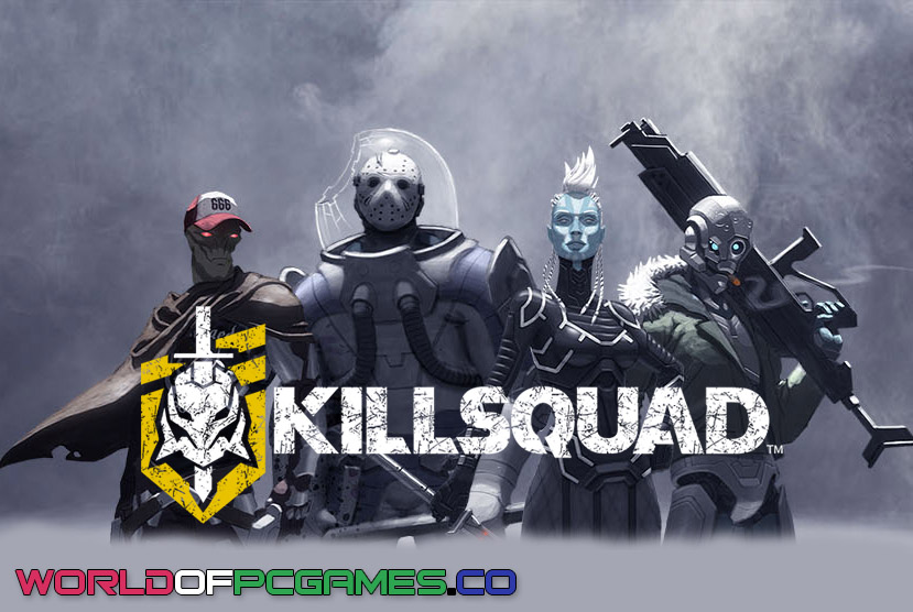 Killsquad Free Download PC Game By Worldofpcgames.co