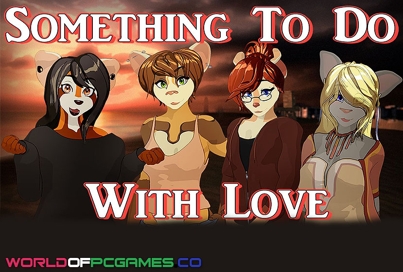 Something To Do With Love Free Download By Worldofpcgames.co