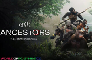 Ancestors The Humankind Odyssey Free Download By Worldofpcgames