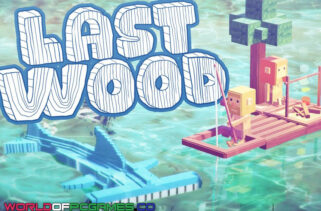 Last Wood Free Download By Worldofpcgames